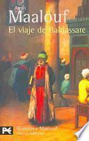 Descargar el libro libro El Viaje De Baldassare