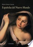 Descargar el libro libro Españolas Del Nuevo Mundo
