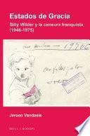 libro Estados De Gracia: Billy Wilder Y La Censura Franquista (1946 1975)