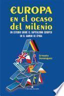 libro Europa En El Ocaso Del Milenio. Un Estudio Sobre El Capitalismo Europeo En El Cambio De época