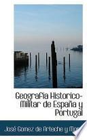 Descargar el libro libro Geografia Historico Militar De Espaa Y Portugal