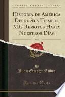 libro Historia De América Desde Sus Tiempos Más Remotos Hasta Nuestros Días, Vol. 3 (classic Reprint)