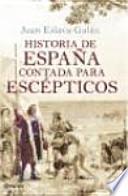 libro Historia De España Contada Para Escépticos