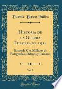 Descargar el libro libro Historia De La Guerra Europea De 1914, Vol. 2