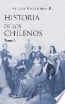 Descargar el libro libro Historia De Los Chilenos 2