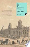 Descargar el libro libro Historia General De Chile I