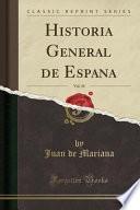 Descargar el libro libro Historia General De España, Vol. 10 (classic Reprint)