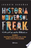 Descargar el libro libro Historia Universal Freak 2