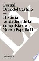 libro Historia Verdadera De La Conquista De La Nueva España Ii