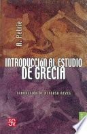 Descargar el libro libro Introducción Al Estudio De Grecia