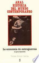 libro La Economía De Entreguerras