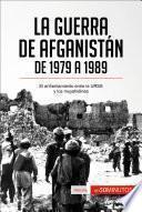 libro La Guerra De Afganistán De 1979 A 1989