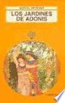 Descargar el libro libro Los Jardines De Adonis