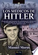 Descargar el libro libro Los Médicos De Hitler