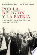Descargar el libro libro Por La Religión Y La Patria