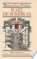 Descargar el libro libro Raíz De Sombras