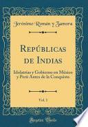 Descargar el libro libro Repúblicas De Indias, Vol. 1