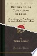 libro Resumen De Los Comentarios De Cesar