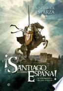 Descargar el libro libro ¡santiago Y Cierra, España!