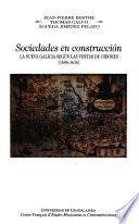 Descargar el libro libro Sociedades En Construcción, La Nueva Galicia Según Las Visitas De Oidores, (1606 1616)