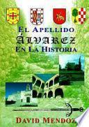 Descargar el libro libro Spa Apellido Alvarez En La His