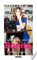 Descargar el libro libro Calladita Me Veo Más Bonita