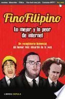 Descargar el libro libro Finofilipino. Lo Mejor Y Lo Peor De Internet