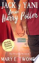 libro Jack Y Yani Aman Harry Potter