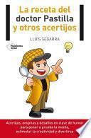 libro La Receta Del Doctor Pastilla Y Otros Acertijos