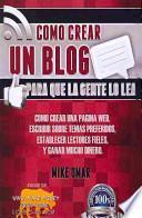 libro Como Crear Un Blog Para Que La Gente Lo Lea