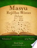 libro Masyu Rejillas Mixtas Deluxe   De Fácil A Difícil   Volumen 6   474 Puzzles