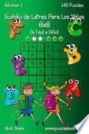 libro Sudoku De Letras Para Los Niños 6x6   De Fácil A Difícil   Volumen 1   145 Puzzles