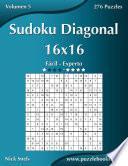 libro Sudoku Diagonal 16x16   De Fácil A Experto   Volumen 5   276 Puzzles