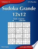 libro Sudoku Grande 12x12   De Fácil A Experto   Volumen 15   276 Puzzles