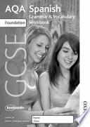Descargar el libro libro Aqa Gcse Spanish Foundation Grammar And Vocabulary Workbook