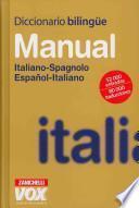 Descargar el libro libro Diccionario Manual Italiano Spagnolo, Español Italiano