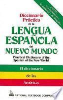libro Diccionario Práctico De La Lengua Española Del Nuevo Mundo