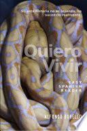 Descargar el libro libro Easy Spanish Reader   Quiero Vivir
