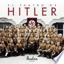 Descargar el libro libro El Teatro De Hitler. 1932