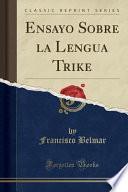 libro Ensayo Sobre La Lengua Trike (classic Reprint)