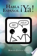 Descargar el libro libro Habla Español ¡ya!