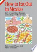 Descargar el libro libro How To Eat Out In Mexico