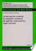 Descargar el libro libro La Derivación Nominal En Español