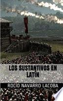 Descargar el libro libro Los Sustantivos En LatÍn