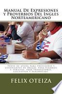 Descargar el libro libro Manual De Expresiones Y Proverbios Del Ingles Norteamericano