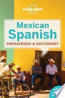 Descargar el libro libro Mexican Spanish Phrasebook And Dictionary