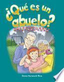 Descargar el libro libro ¿qué Es Un Abuelo? (what Makes A Grandparent?)