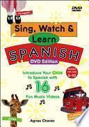 Descargar el libro libro Sing, Watch, & Learn Spanish