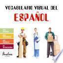 Descargar el libro libro Vocabulario Visual Del Español