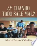 Descargar el libro libro ¿y Cuando Todo Sale Mal?